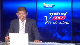 Thời Sự 247 Với Đỗ Dzũng | 31/05/2020 | SETTV  www.setchannel.tv