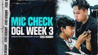 Mic Check DGL 2021 Week 3   EVOS Reborn