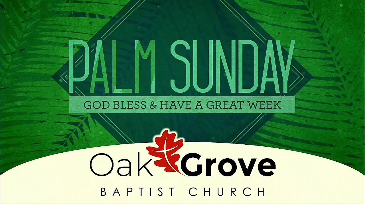 Palm Sunday Worship at OGBC (March 28, 2021)