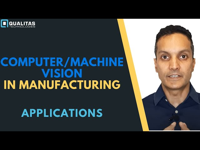 Applications of Machine Vision For Factory Automation | Automated Inspection