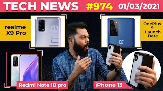 Redmi Note 10 First Look, realme X9 Pro Full Specs, iPhone 13 1TB🤯, OnePlus 9 Launch Date-#TTN974