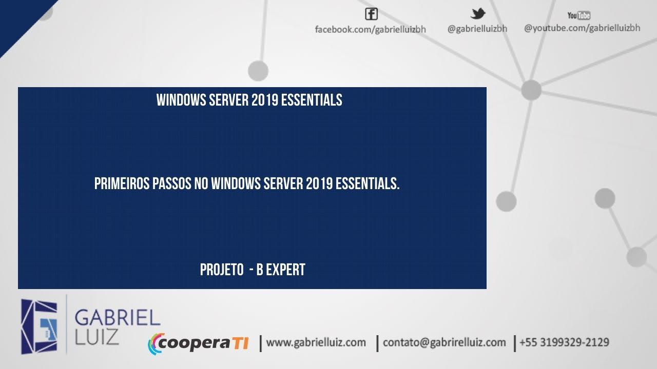 Primeiros Passos no Windows Server 2019 Essentials