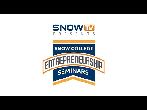 Snow College Entrepreneuership Seminar: John Lynn 11-11-2015