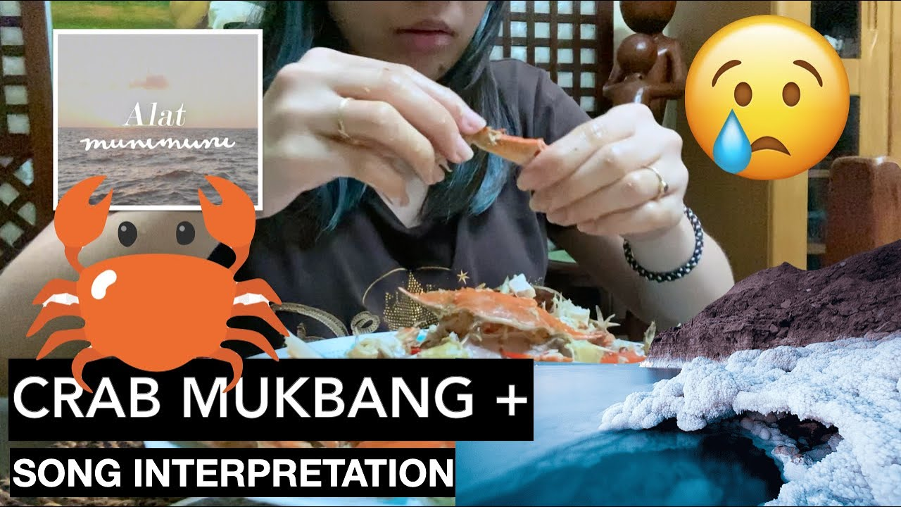 Download MUKBANG: Crab Edition + Song Interpretation (Alat by Munimuni) • Philippines