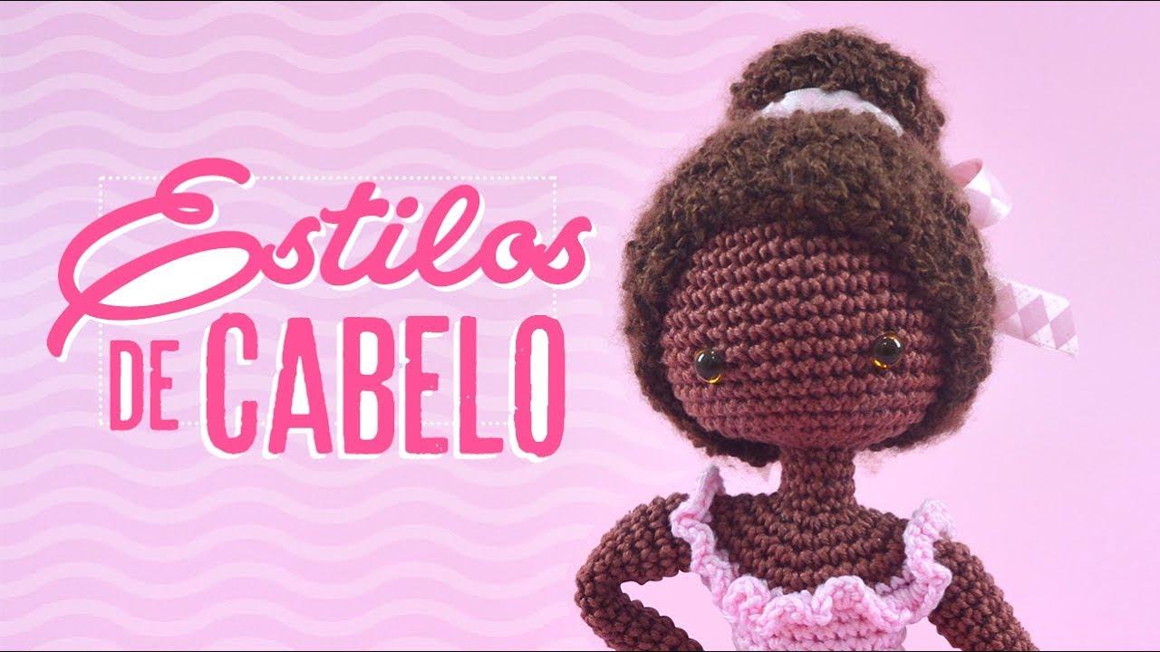 cabelo de croche modelo 2 | Cabelo de crochê, Bonecas de tricô ... | 720x1280