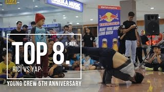 RICI VS YAP | YOUNG CREW 5th ANNIVERSARY | BBOY TOP 8 | STRIFE.TV INDONESIA