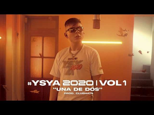 YSY A - Una de Dos (prod. Club Hats) | #YSYA2020 Vol. 1