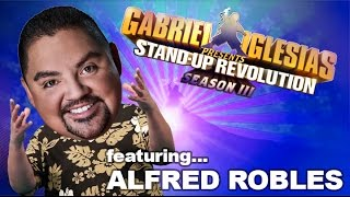 Alfred Robles - Gabriel Iglesias presents: StandUp Revolution! (Season 3)