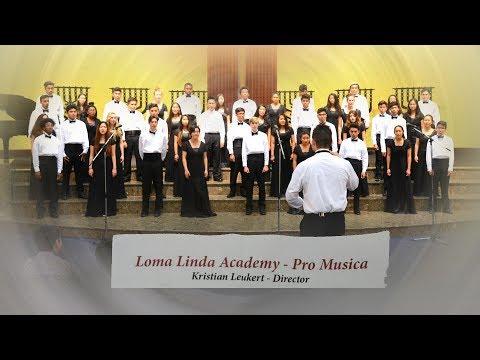 Loma Linda Academy - Pro Musica