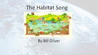 The Habitat Song w/Lyrics