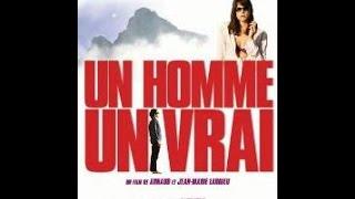 Video Un homme, un vrai download MP3, 3GP, MP4, WEBM, AVI, FLV Desember 2017