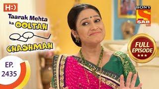 Taarak Mehta Ka Ooltah Chashmah - Ep 2435 - Full Episode - 30th March, 2018