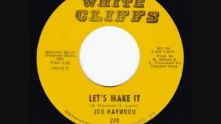 Joe Haywood - Let