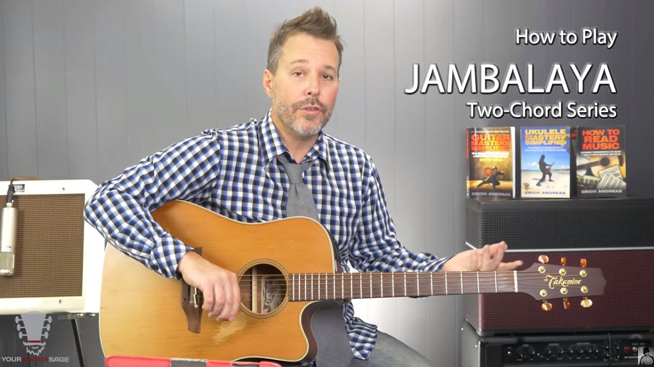 Jambalaya By Hank Williams Two Chord Series Easy Guitar Lesson Youtube