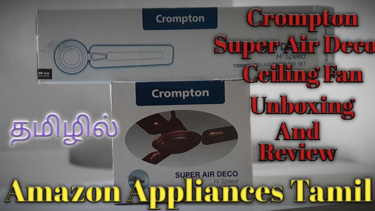 Crompton Super Air deco and Super briz deco Unboxing and review in ...