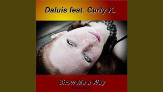 Show Me a Way (Radio Edit)