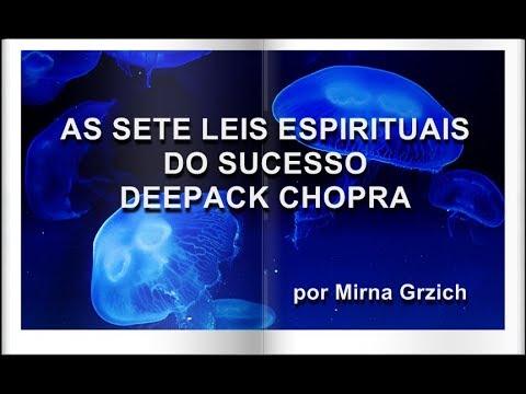 Meditacao As Sete Leis Espirituais Do Sucesso Deepak Chopra