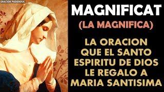 La Magnifica Magníficat oración de gran poder para casos m...