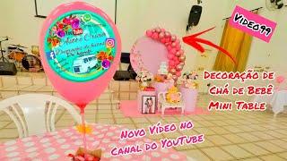 Vídeo 99, Decoração de chá de bebê, pré lançamento 2020, Decoração mini table.