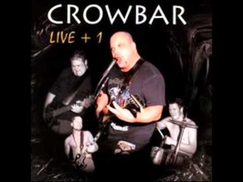 Crowbar - I Have Failed - LIVE + 1