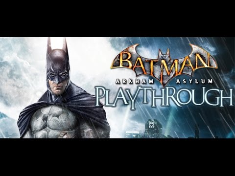 Playthrough - Batman: Arkham Asylum (Part 23)