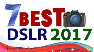 Top 7 Mid-range DSLR Cameras 2017
