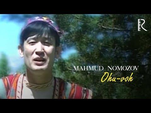 Mahmud Nomozov - Ohu-voh | Махмуд Номозов - Оху-вох