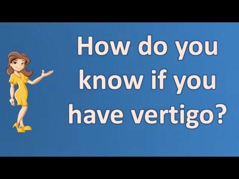 How do you know if you have vertigo ? | Health Channel