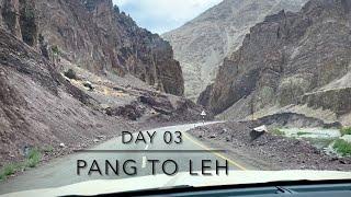 Ladakh Roadtrip| Day 03| Pang to leh| 174KM|