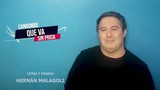 CANDOMBE QUE VA SIN PRISA | LEONARDO PASTORE - HERNÁN MALAGOLI - GUSTAVO GARAY - DIEGO LONGO