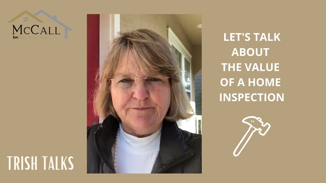 TRISH TALKS: The Value of a Pre-Listing Home Inspection