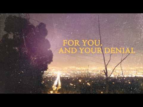 Yellowcard - For You, And Your Denial (Lyric Video)