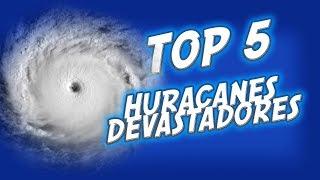 LOS HURACANES MAS DEVASTADORES DE USA