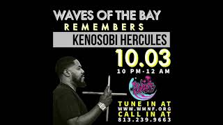 WAVES OF THE BAY FM: KENOSOBI TRIBUTE (EPISODE 47)