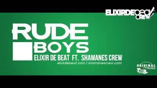 RudeBoy - Elixir De Beat Ft. Shamanes Crew (Prod. Efe Frans)