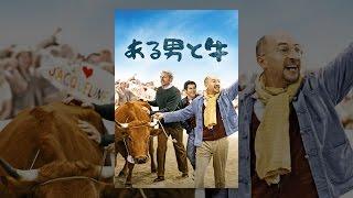 ある男と牛 (字幕版) thumbnail