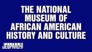 THE NATIONAL MUSEUM OF AFRICAN AMERICAN HISTORY AND CULTURE | Season 33