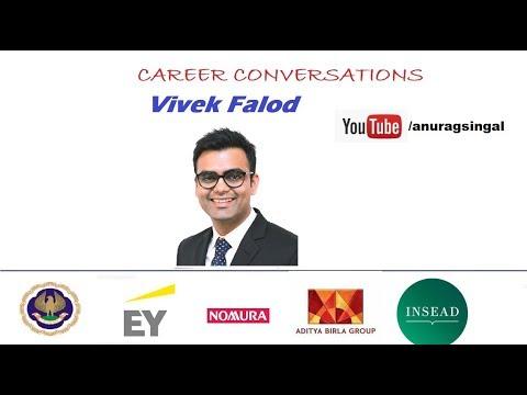 Career Conversations - Vivek Falod - CA Rankholder - Aditya Birla Group  FLP-INSEAD