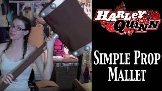 Harley Quinn Hammer Tutorial