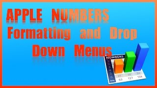 Gambar cover Apple Numbers | Formatting & Drop Down Menus