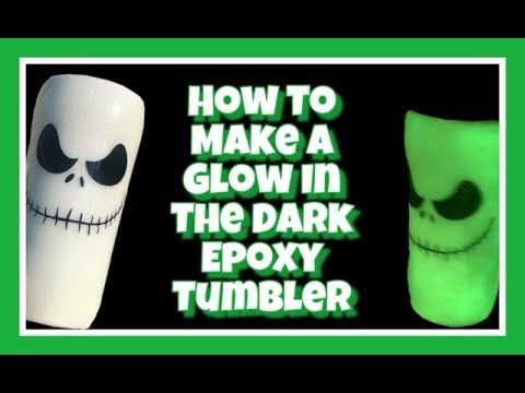 How To Make A Glow In The Dark Epoxy Tumbler!