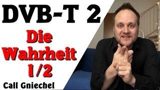DVB-T2 - Die Wahrheit - 6.2.2017