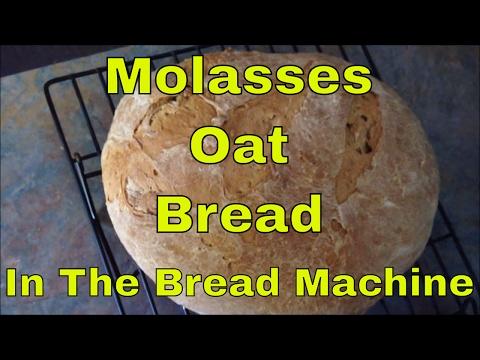 MOLASSES OAT BREAD RECIPE in the Bread Machine