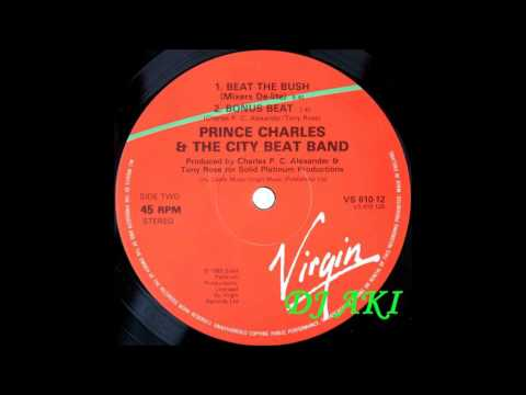 Prince Charles And The City Beat Band  – Beat The Bush (Mixers Delight)