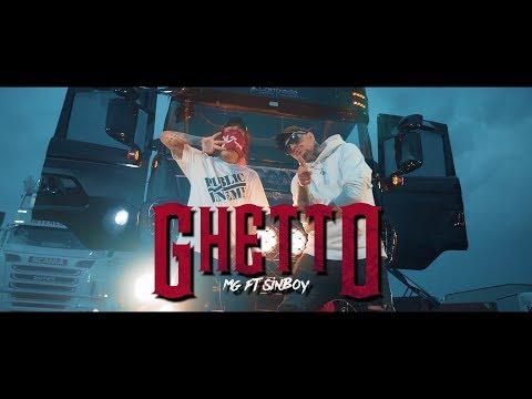 MG ft Sin Boy - GHETTO  (Official Music Video) Prod. Gosei
