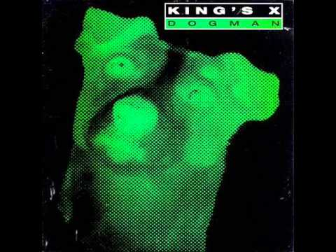 King's X - 5 - Black The Sky - Dogman (1994)
