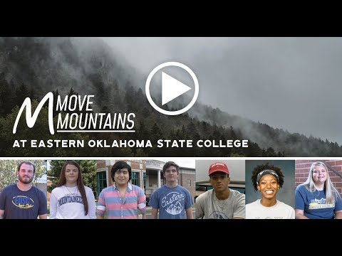 Move Mountains at Eastern Oklahoma State College