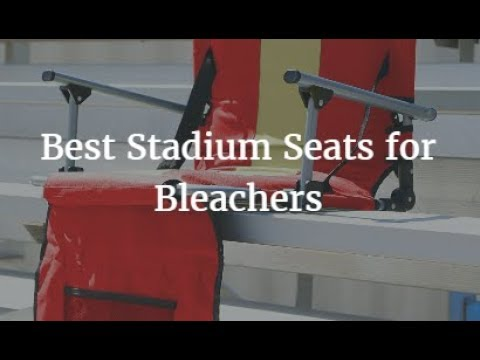 stadium chair for bleachers bubble stand sale best seats 2019 youtube