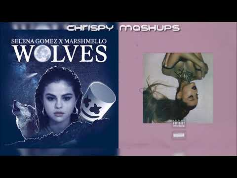 Selena Gomez, Marshmello & Ariana Grande - Wolves / in my head (Mashup)
