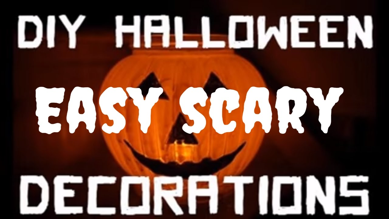 35 Incredible Easy Scary Halloween Decorations Diy